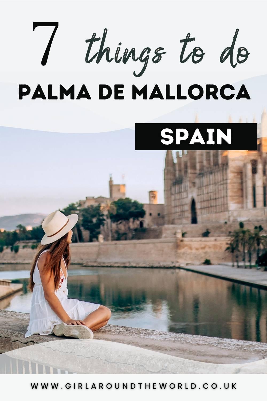 7 Things to do in Palma de Mallorca Spain