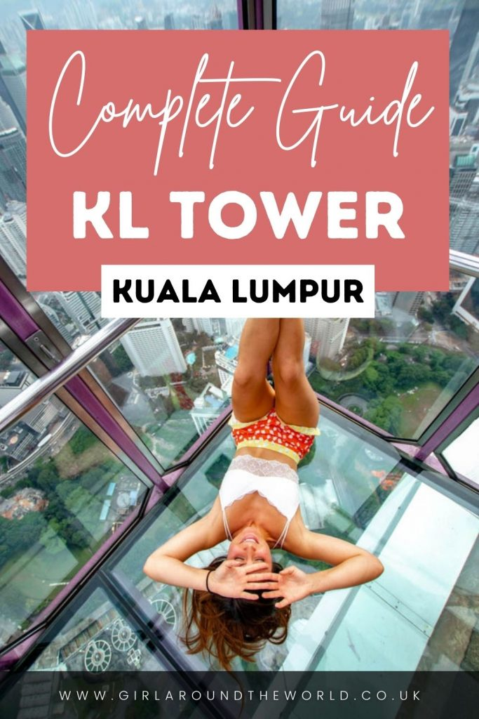 Complete Guide to KL Tower in Kuala Lumpur