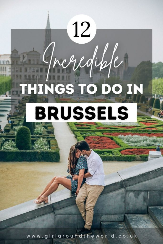 12 Incredible Things to do in Brussels pin