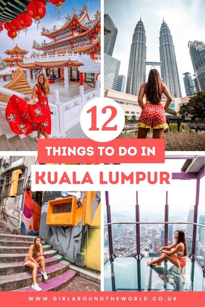12 Things to do in Kuala Lumpur
