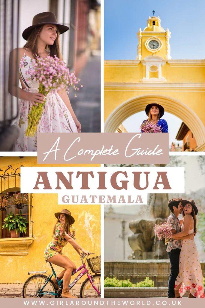 A Complete Guide to Antigua Guatemala