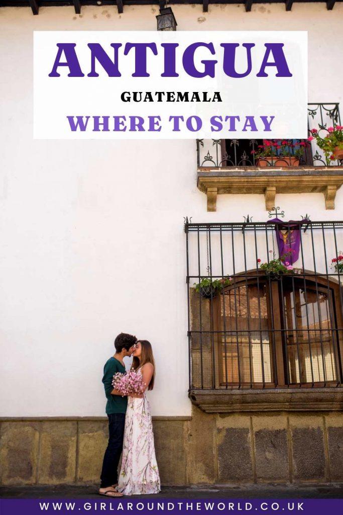 Best Hotels in Antigua Guatemala Pin