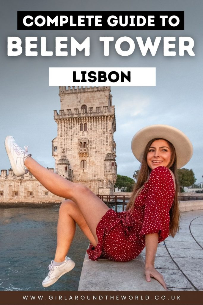 Complete Guide to Visit Belem Tower in Lisbon Portugal