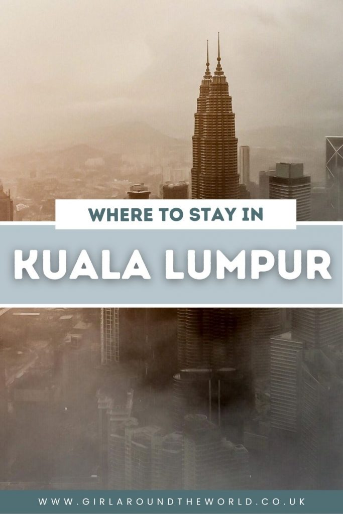 Complete Guide to Where to stay in Kuala Lumpur