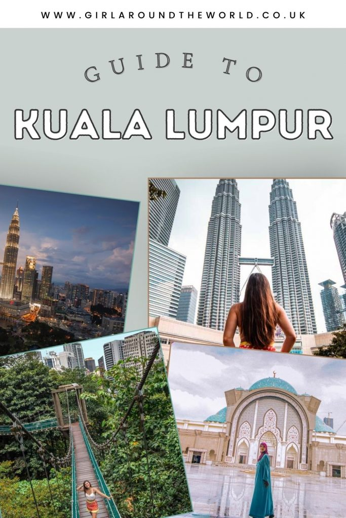 Guide to Kuala Lumpur Malaysia