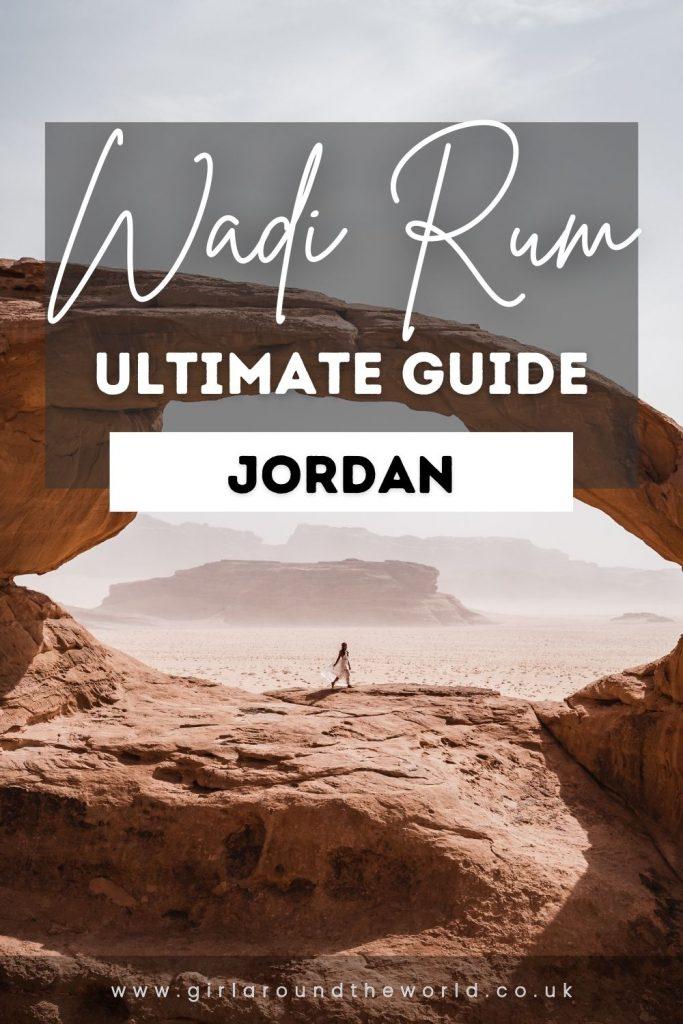 Ultimate guide to Wadi Rum in Jordan