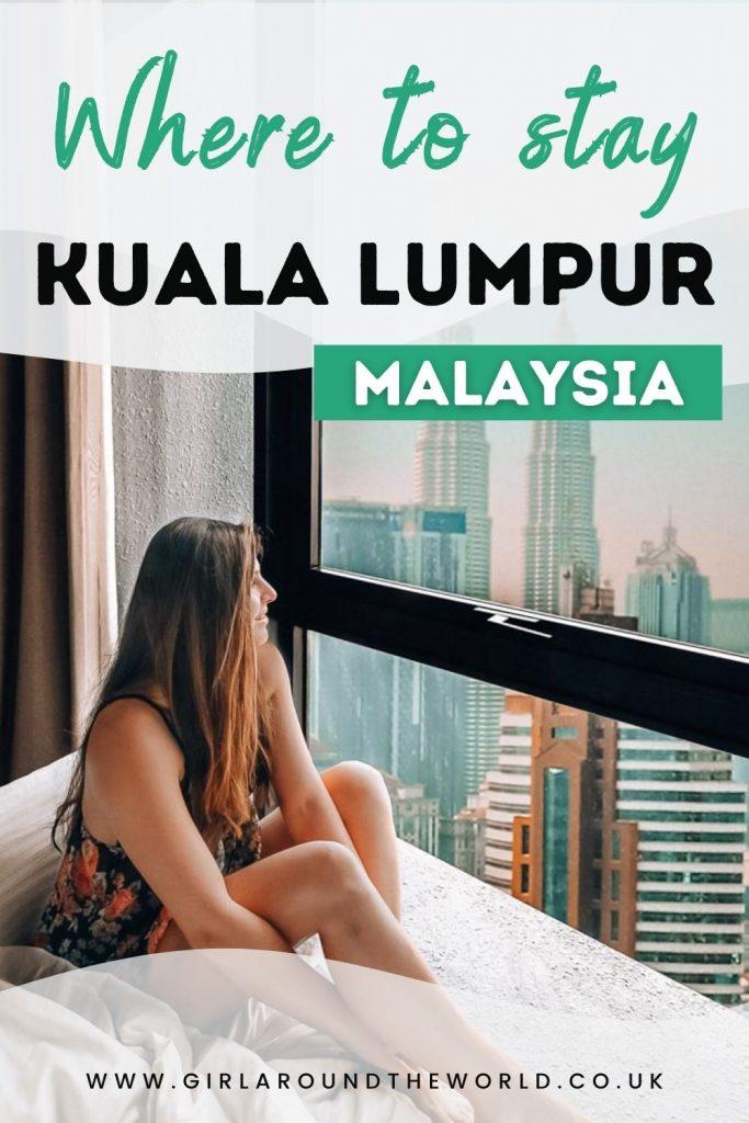 Where to stay in Kuala Lumpur Malaysia