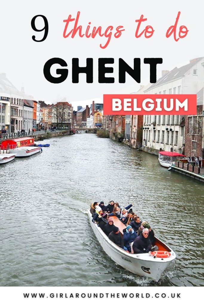 9 Things to do in Ghent Belgium