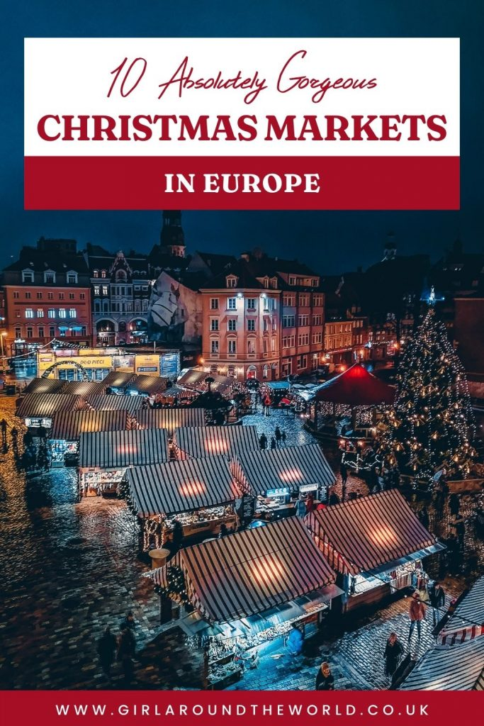 10 Absolutely Gorgeous Christmas Markets in Europe